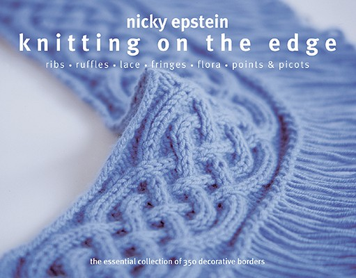 Knitting on the Edge By Epstein, Nicky